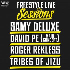 Bild: Freestyle Live Sessions - mit Samy Deluxe, David Pe, Roger Rekless & Tribes of Jizu