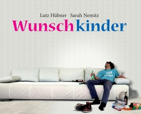 Bild: Wunschkinder - Schauspiel von Lutz Hübner und Sarah Nemitz