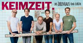 Bild: KEIMZEIT. - Ins Irrenhaus und zurück - Tour 2018