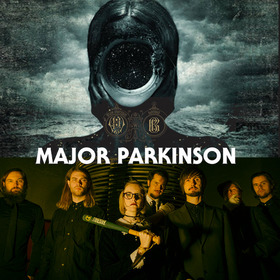 """Major Parkinson - """"enter the Blackbox""""-Tour 2018"""