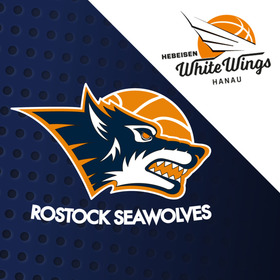 Rostock Seawolves - HEBEISEN WHITE WINGS Hanau