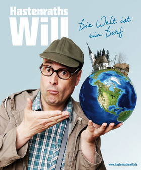 Bild: Hastenraths Will - Die Welt ist ein Dorf