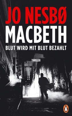 Jo Nesbø – MacBeth: Blut wird mit Blut bezahlt
