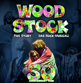 Bild: Woodstock the Story - das Rockmusical - 50th Anniversary Tour