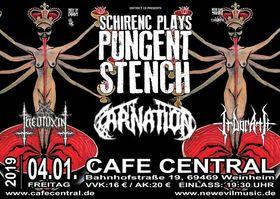 Bild: Schirenc Plays Pungent Stench, Carnation, Theotoxin, Indorath