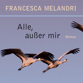 Bild: Alle, außer mir - Francesca Melandri
