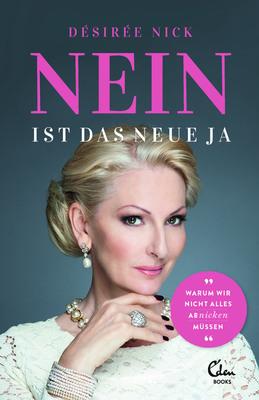 Desiree Nick - Nein ist das neue Ja - Buchlesung
