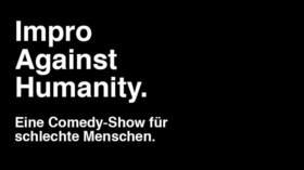 Bild: Impro Against Humanity