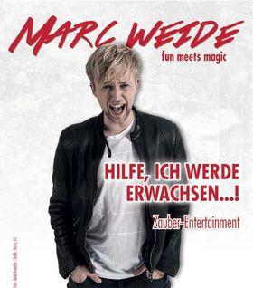 Marc Weide - Hilfe ich werde erwachsen...!