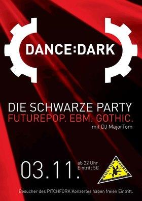 Dance:Dark - Die schwarze Party