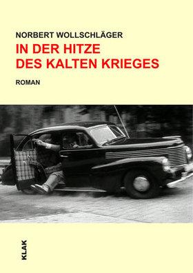 Bild: Autorenlesung: In der Hitze des Kalten Krieges