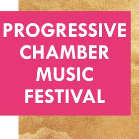 Bild: Progressive Chamber Music Festival