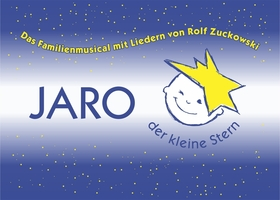 Bild: JARO - Der kleine Stern - Das Familienmusical mit Liedern von Rolf Zuckowski