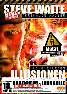 Bild: Adrenalin Magier Steve Waite - Magie - Grenzen sprengen Tour 2018