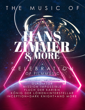 Bild: The Music of  HANS ZIMMER & MORE - A Celebration of Filmmusic