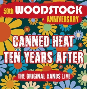 Bild: WOODSTOCK 50th ANNIVERSARY - Canned Heat & Ten Years After
