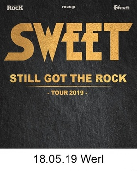 Sweet - Still Got The Rock - Tour 2019