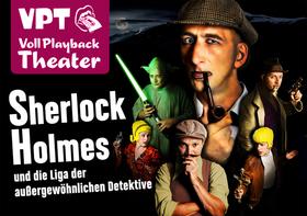 Bild: Das VPT präsentiert: Sherlock Holmes und die Liga der außergewöhnlichen Detektive