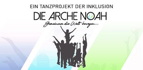 Bild: Die Arche Noah - Gemeinsam die Welt bewegen