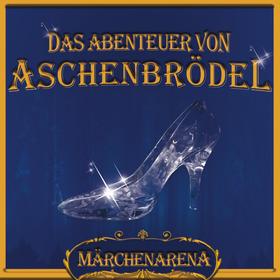 Bild: Das Abenteuer von Aschenbrödel in der Märchenarena - Ein märchenhaftes Spektakel für Jung und Alt.