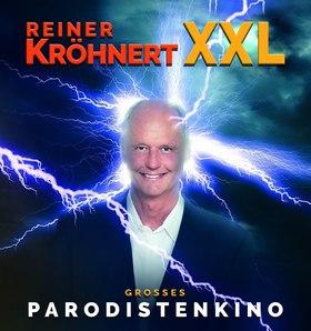 Reiner Kröhnert - Kröhnert XXL - Großes Parodistenkino