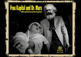 Bild: Frau Kapital und Dr. Marx - Zum 200. Geburtstag von Karl Marx