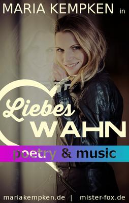 Bild: LiebesWahn - poetry & music