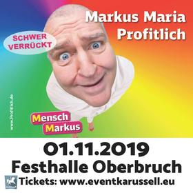 Bild: Markus Maria Profitlich - Schwer verrückt!
