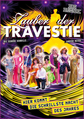 Bild: Zauber der Travestie - das Original - ...die schräg schrille andere Show...