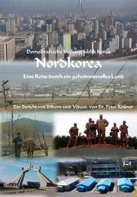 Bild: NORDKOREA - Eine Reise durch ein geheimnisvolles Land