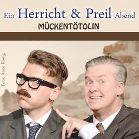 Bild: Herricht und Preil Abend - Theater Grüne Zitadelle