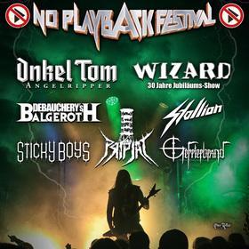 Bild: NO PLAYBACK FESTIVAL 2019 - Onkel Tom, Wizard, Debauchery, Stallion, Sticky Boys, Pripjat, Gefrierbrand