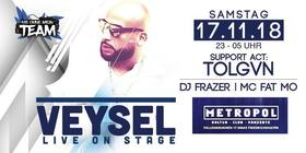 Bild: Veysel Live on Stage - Club Metropol