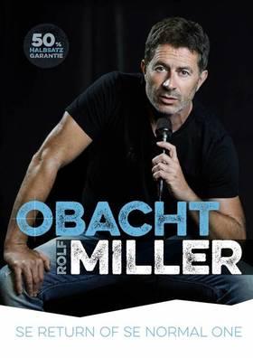 Rolf Miller - Obacht Miller