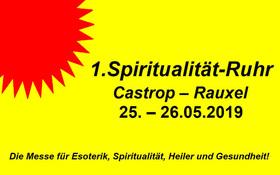 Bild: 1. Spiritualität Ruhr - Die Messe für Esoterik, Spiritualität, Heiler und Gesundheit!