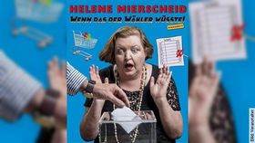 Bild: Helene Mierscheid - Wenn das der Wähler wüsste....NEUES PROGRAMM
