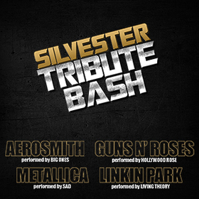 Bild: SILVESTER TRIBUTE BASH - With The Sound Of Aerosmith, Guns N' Roses, Metallica and Linkin Park