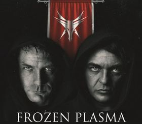 Frozen Plasma - & Gäste