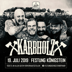 Bild: Festung Königstein Open Air 2019 - KÄRBHOLZ & The O'Reillys and the Paddyhats
