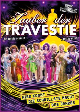 Zauber der Travestie - das Original - ... die schräg schrille andere Show