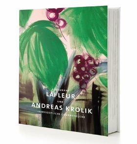 Buch - Restaurant Lafleur & Andreas Krolik | Jahreszeitliche Gourmetküche