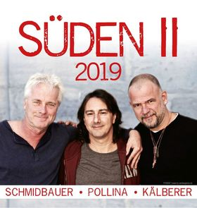 SÜDEN II - Pippo Pollina, Werner Schmidbauer & Martin Kälberer