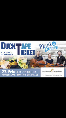 Bild: DuckTapeTicket - Groove On Strings & Musical Dinner
