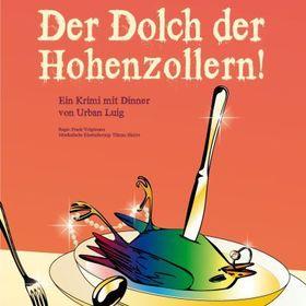 Bild: Uckermärkische Bühnen Schwedt - Der Dolch der Hohenzollern! Ein Krimi mit Dinner
