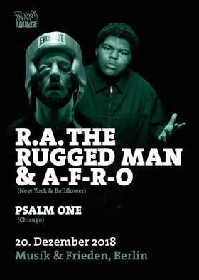 Bild: RA The Rugged Man & A-F-R-O (NY/Bellflower) Guest: female MC PSALM ONE ( Rhymesayers/Chicago)