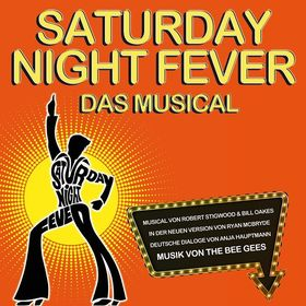 Bild: Saturday Night Fever - Das Musical - Das Musical mit Musik von The Bee Gees