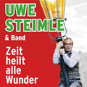 Bild: Uwe Steimle & Band: Zeit heilt alle Wunder
