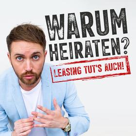 Bild: Warum heiraten? Leasing tut´s auch! - von Stephan Bauer