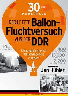Bild: Der letzte Ballon-Fluchtversuch aus der DDR - Ein autobiografischer Tatsachenbericht in Bildern