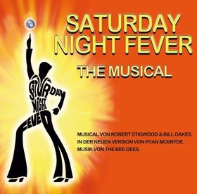 Bild: Saturday Night Fever - Das Musical - Musical von Robert Stigwood & Bill Oakes